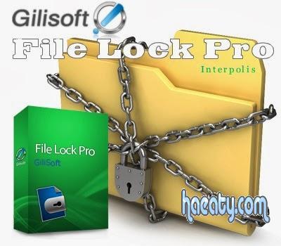 تحميل برنامج GiliSoft File Lock Pro لقفل وغلق الملفات برقم سري